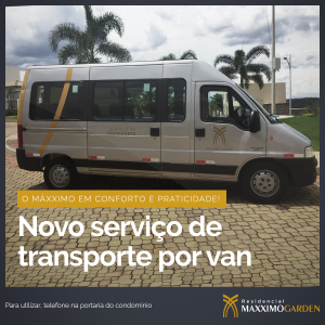 Serviço de transporte interno do Maxximo Garden